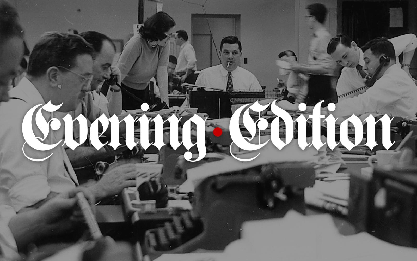 Evening Edition's branding was intended as a throwback to vintage newsrooms